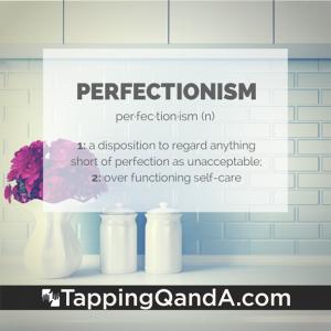 Pod #190: Perfectionism, Self-Forgiveness, & EFT