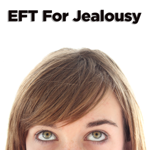 Pod #174: EFT For Professional Jealousy