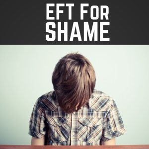Pod #179: EFT For The Shame Of Being Wrong