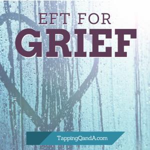 EFT For Grief
