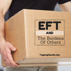 Pod #189: EFT For The Burdens Of Others