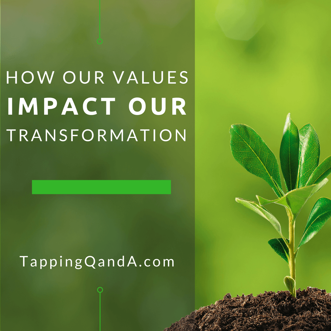 How Our Values Impact Our Transformation 2
