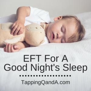 Pod #250: EFT For A Good Night's Sleep