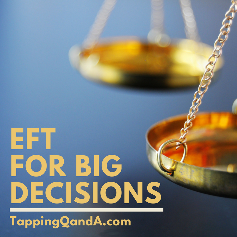 Pod #273: EFT For Big Decisions