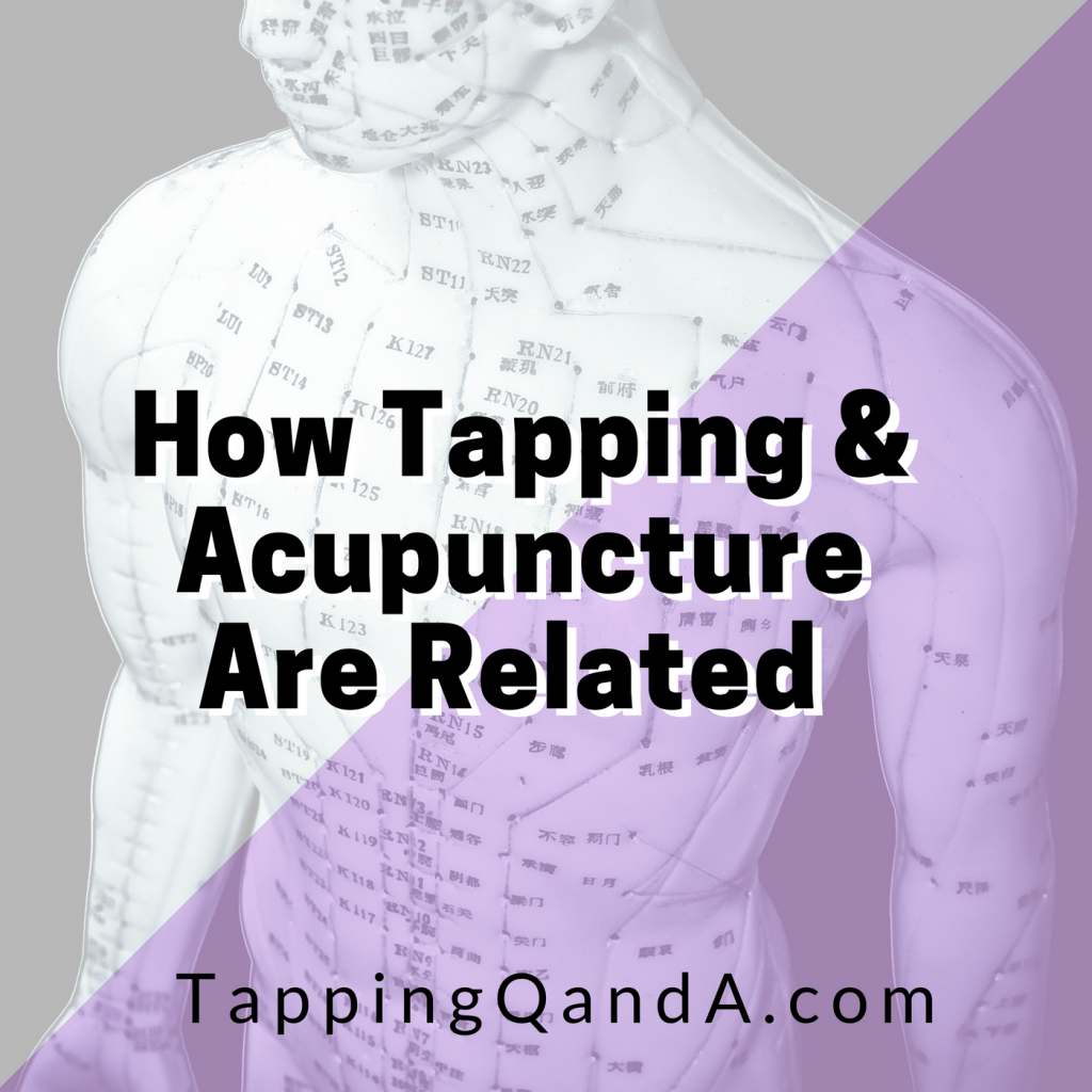 Pod #269: How Tapping and Acupuncture Are Related (Part 2) w/ Beth Kearns