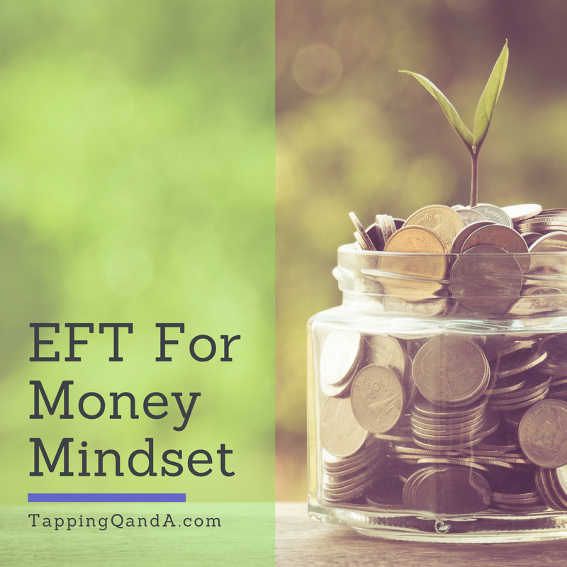 Pod #285: EFT For Money Mindset w/ Brad Yates