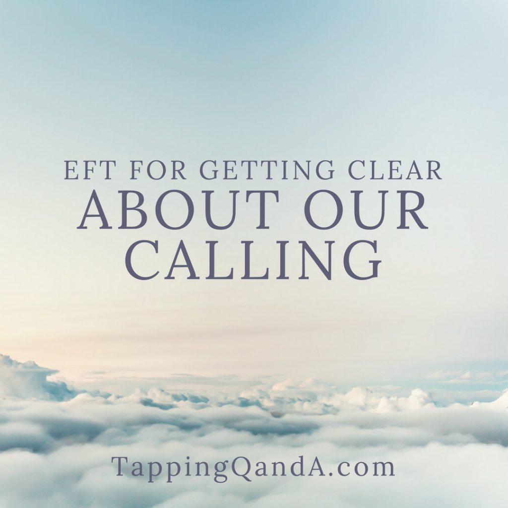 Pod #296: EFT For Getting Clear About Our Calling w/ Gregg Levoy