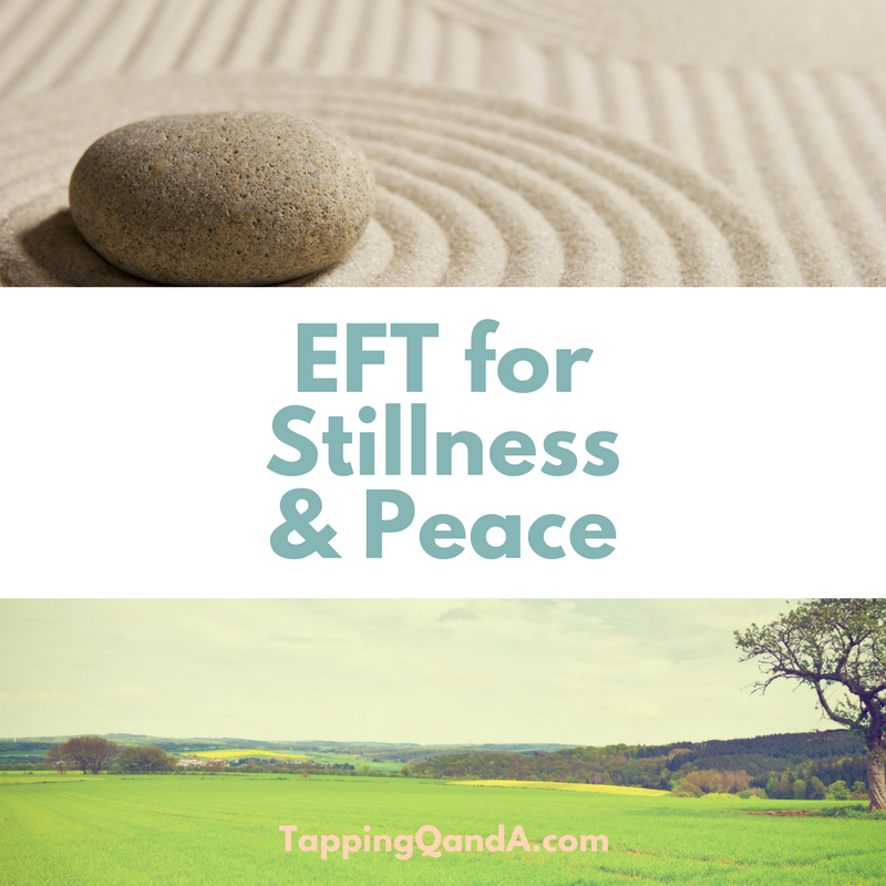 Pod #301: EFT for Feeling Stillness and Peace