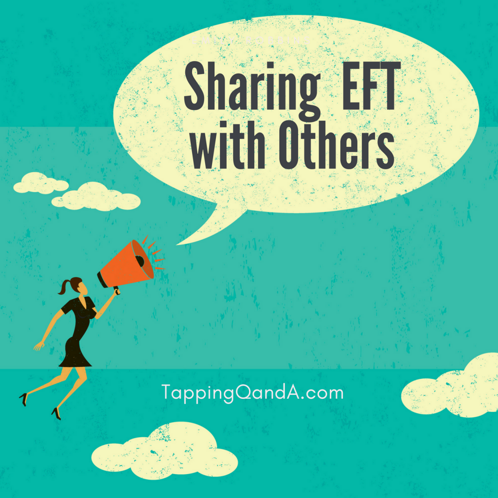 Pod #306: Sharing Information About EFT with Others w/ Robin Bilazarian