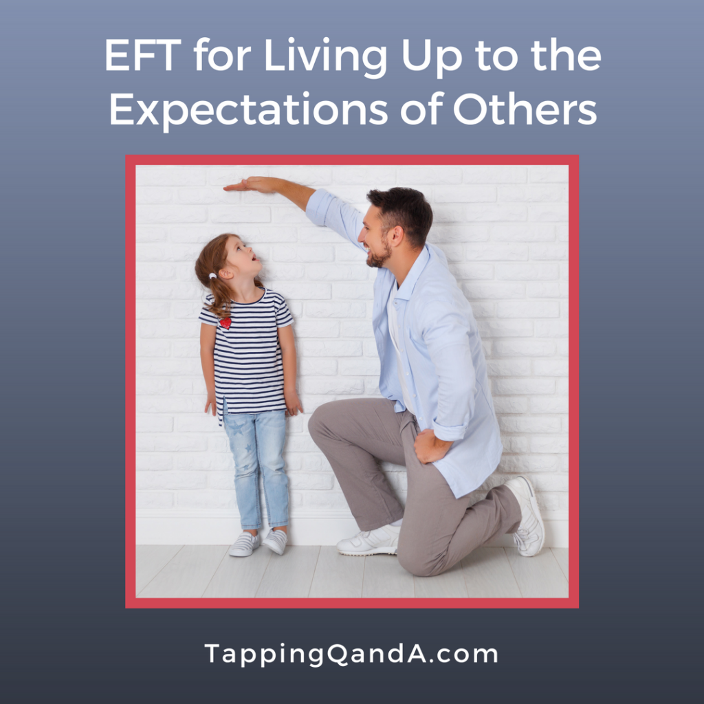 Pod #309: EFT for Carrying the Expectations of Others