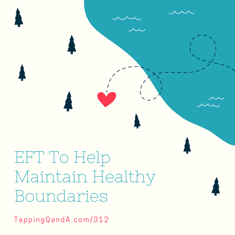 Pod #312: EFT for Resource and Energy Management in Relationships