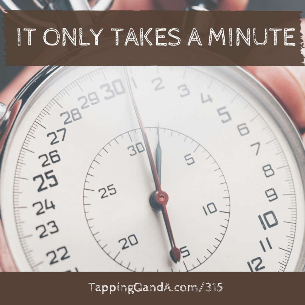 Pod #315: It Only Takes A Minute