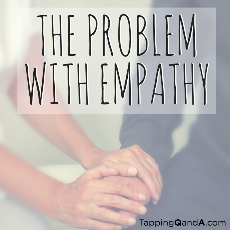 The Porblem With Empathy