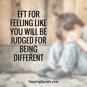 EFT For Feeling Like You Will Be Judged