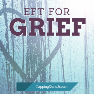 EFT For Grief