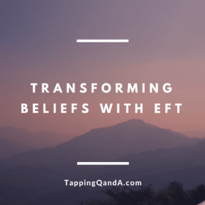Transforming Beliefs With EFT