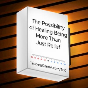 Pod #360: The Possibility of Healing Being More Than Just Relief
