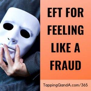 Pod #365: EFT for Feeling Like a Fraud