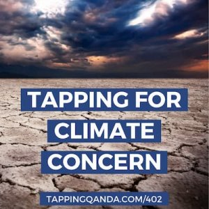 Pod #402: Tapping For Climate Concern