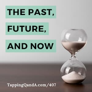 Pod #407: The Past, The Future, and Now – Why do we tap?